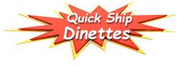 Quick Ship Dinettes